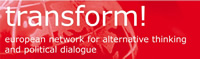 transform! european network for alternative thinking and political dialogue